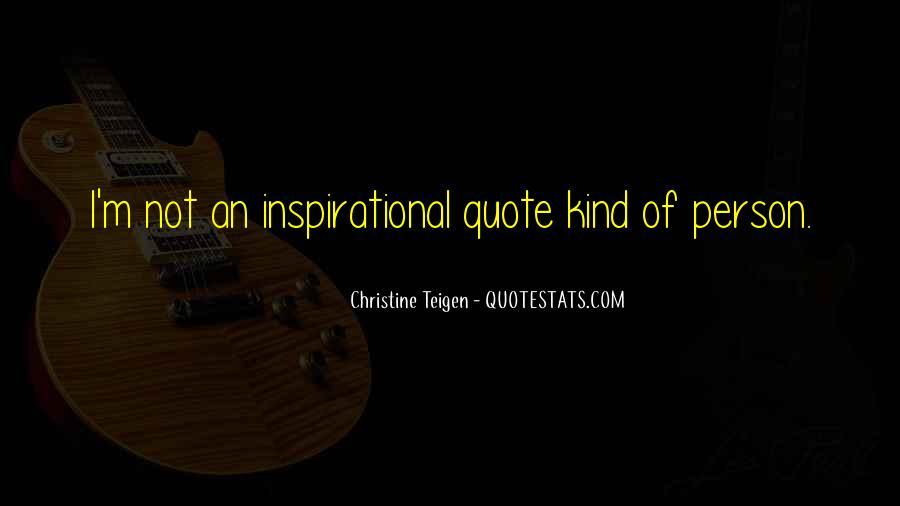 Christine Teigen Quotes #846841