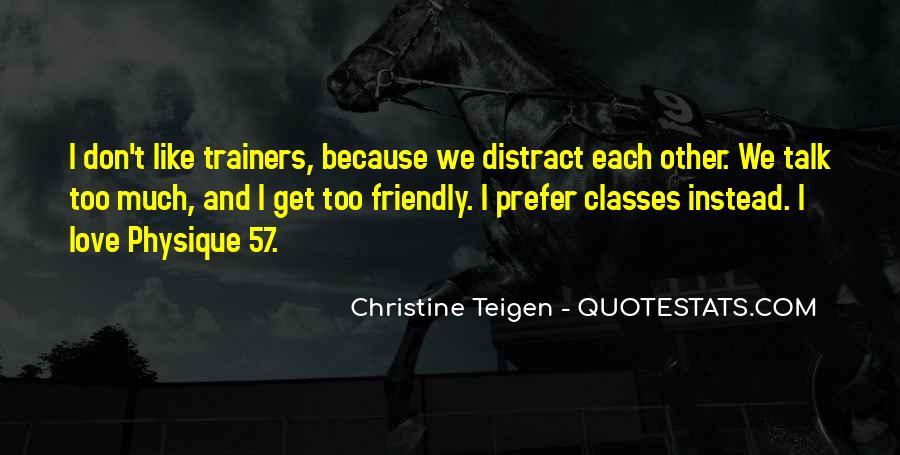 Christine Teigen Quotes #96799