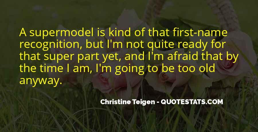 Christine Teigen Quotes #982479
