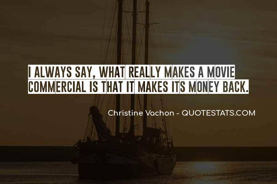 Christine Vachon Quotes #419478
