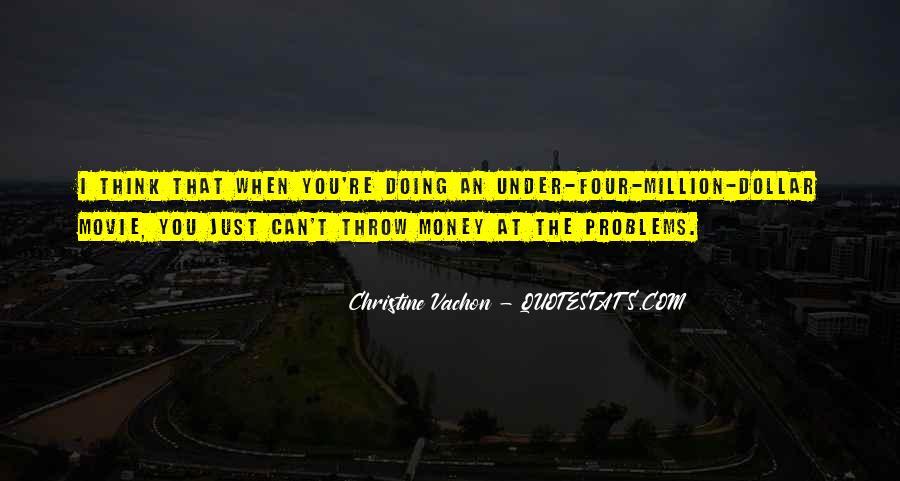 Christine Vachon Quotes #865687