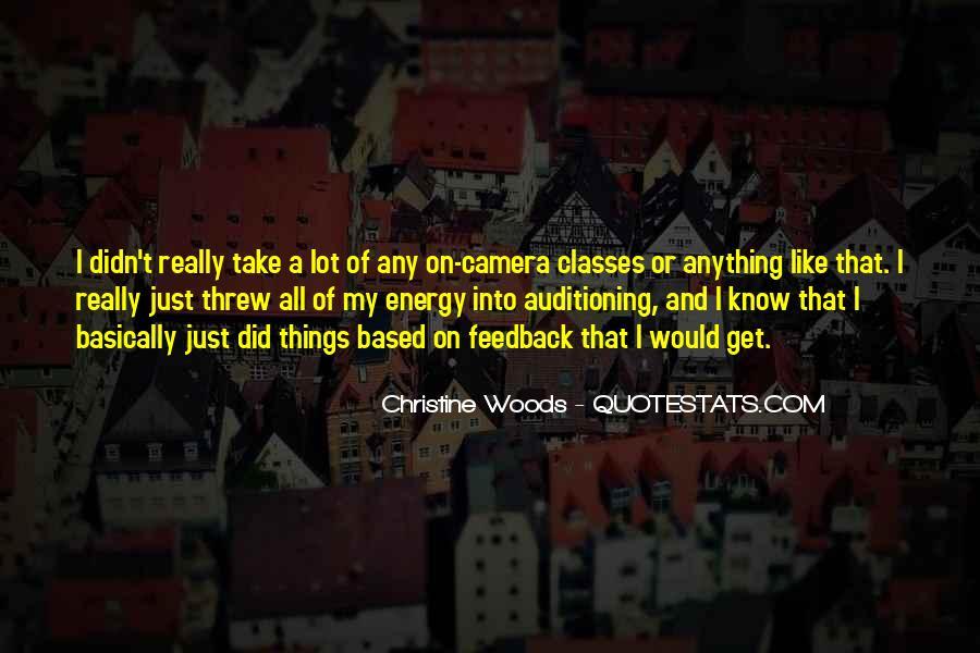 Christine Woods Quotes #387419