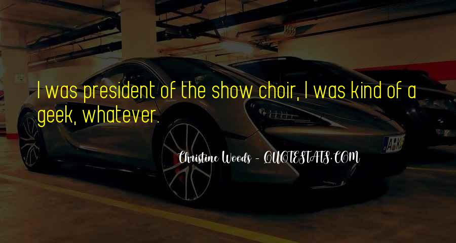 Christine Woods Quotes #556975