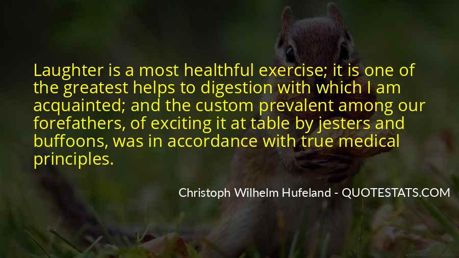 Christoph Wilhelm Hufeland Quotes #1029081