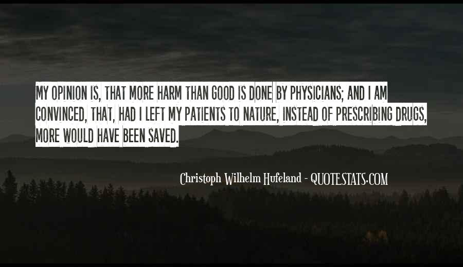 Christoph Wilhelm Hufeland Quotes #803382