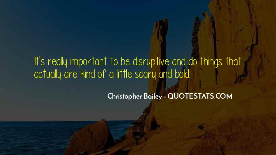 Christopher Bailey Quotes #1548330