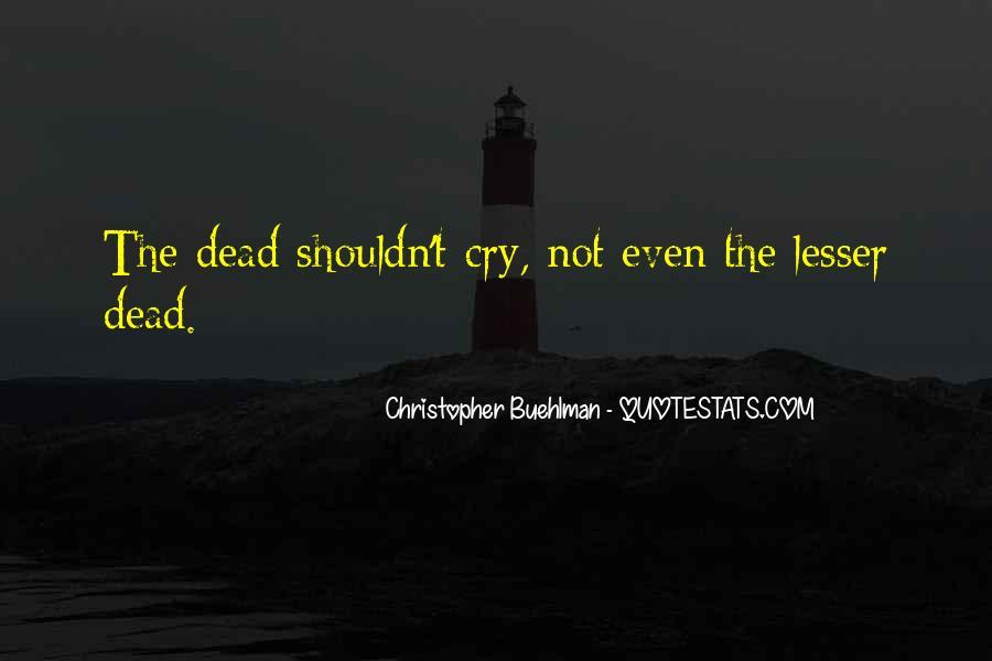 Christopher Buehlman Quotes #530752