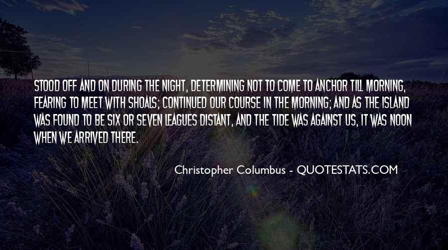 Christopher Columbus Quotes #1711871