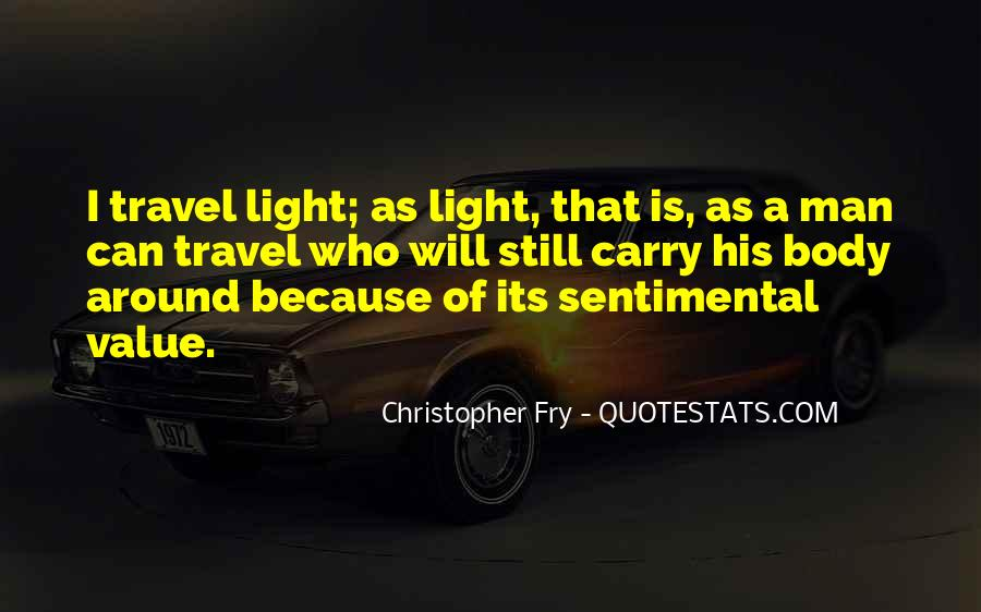 Christopher Fry Quotes #144267