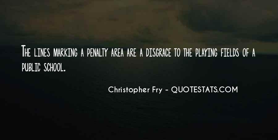 Christopher Fry Quotes #205364