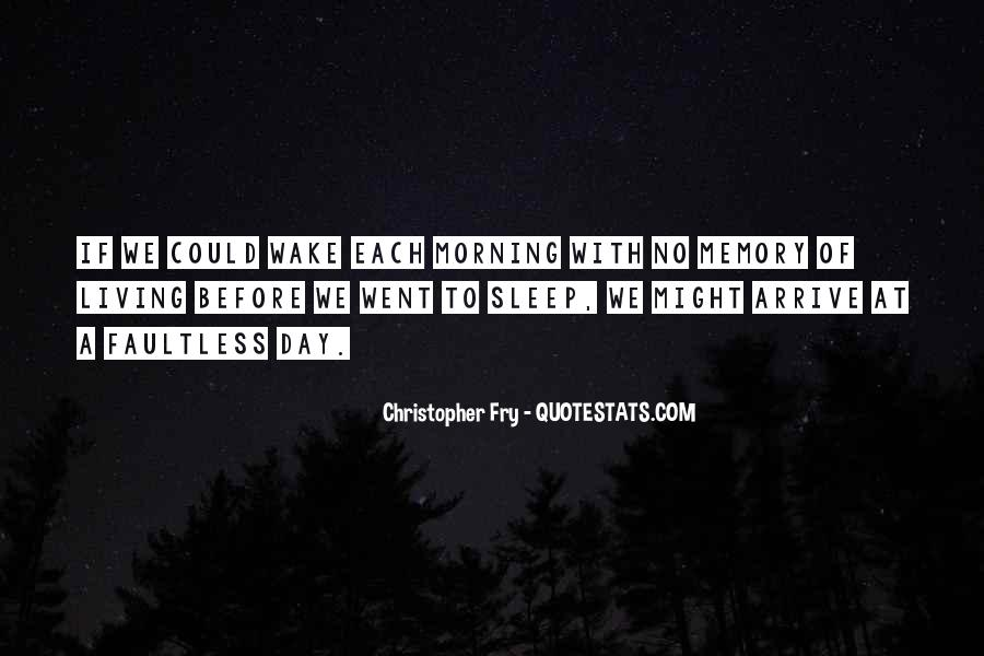 Christopher Fry Quotes #395548