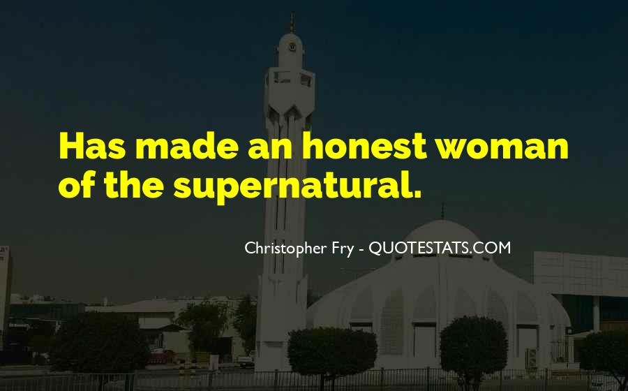 Christopher Fry Quotes #574741