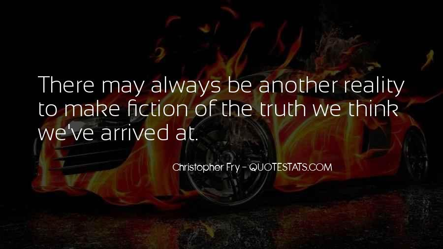 Christopher Fry Quotes #65780