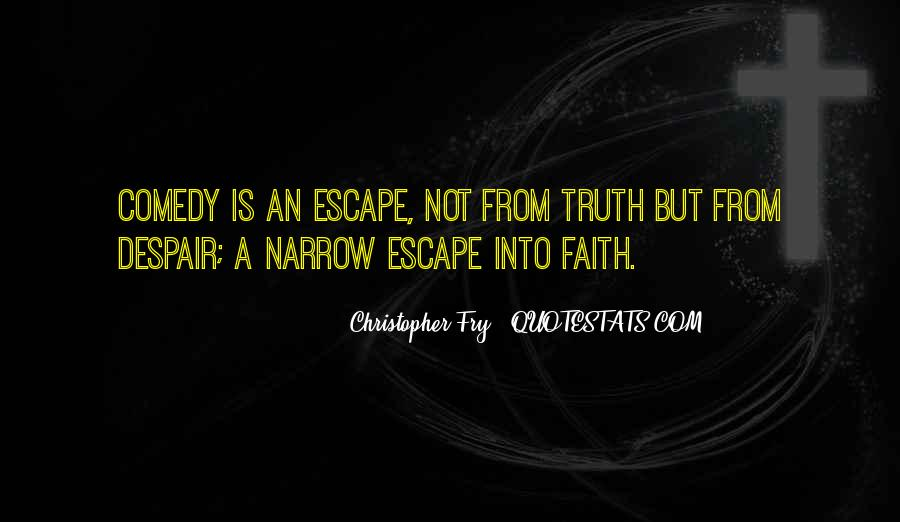Christopher Fry Quotes #70161
