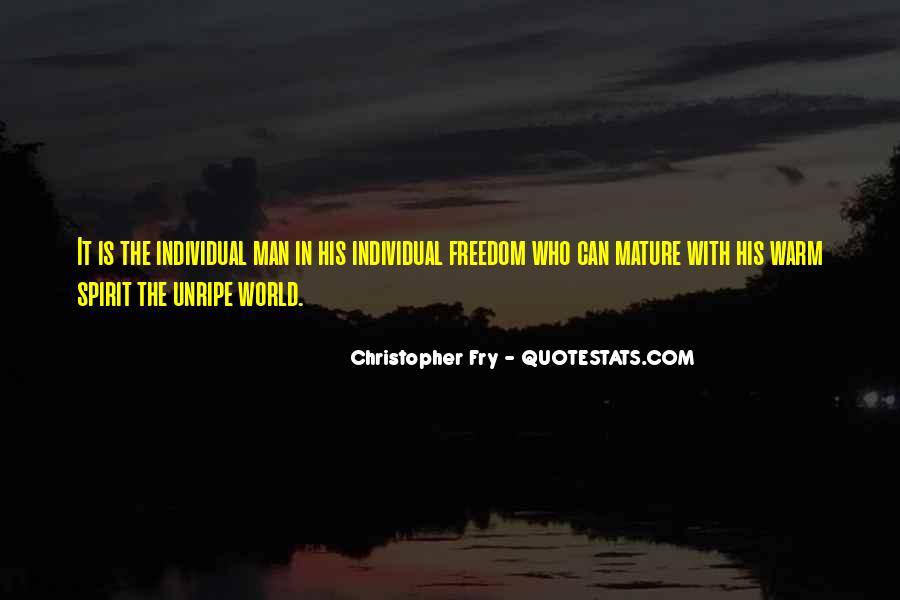 Christopher Fry Quotes #826835