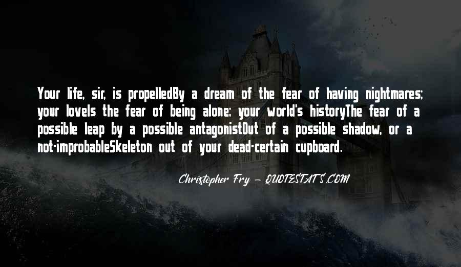 Christopher Fry Quotes #953684