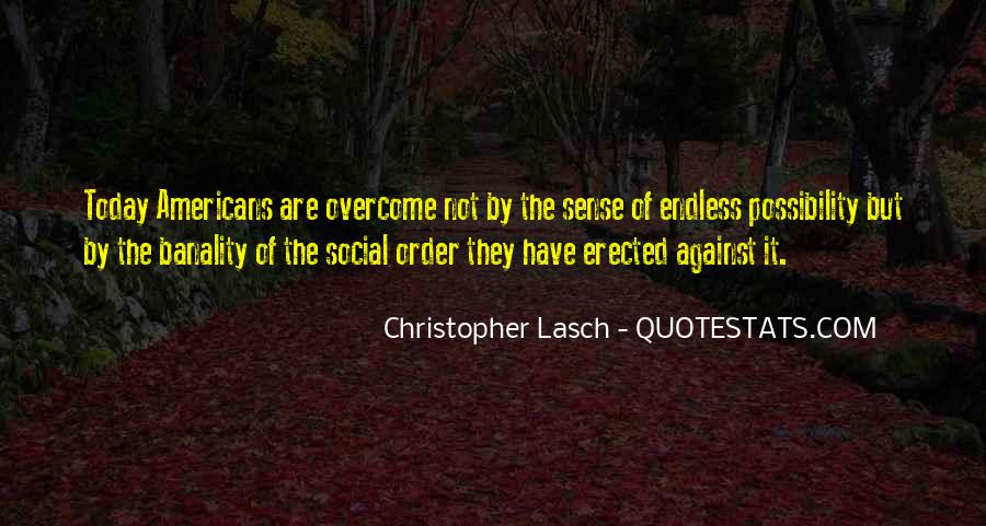Christopher Lasch Quotes #1390514