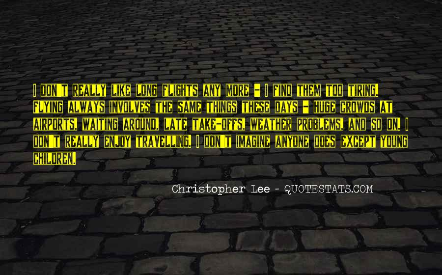 Christopher Lee Quotes #1654400