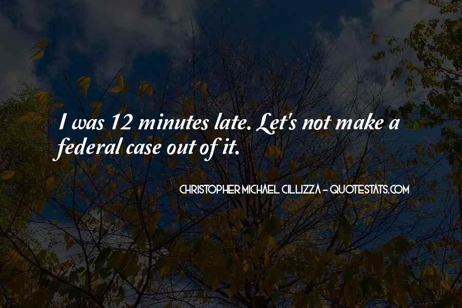 Christopher Michael Cillizza Quotes #372560