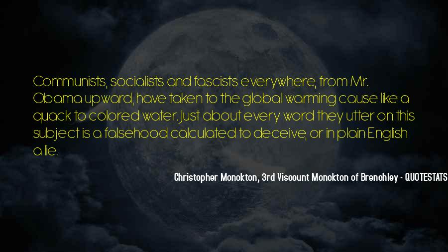 Christopher Monckton, 3rd Viscount Monckton Of Brenchley Quotes #1216308