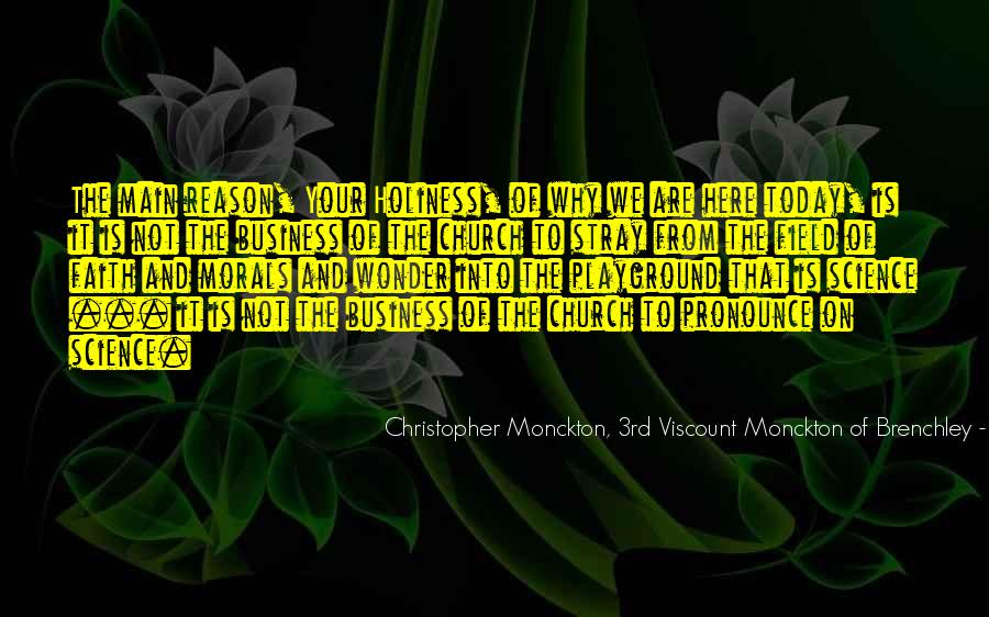 Christopher Monckton, 3rd Viscount Monckton Of Brenchley Quotes #745686