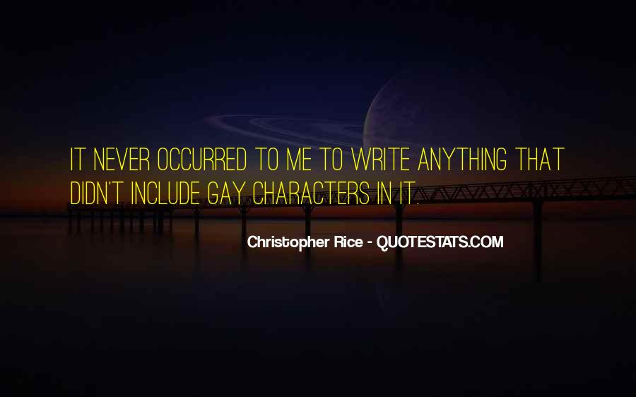 Christopher Rice Quotes #1571104