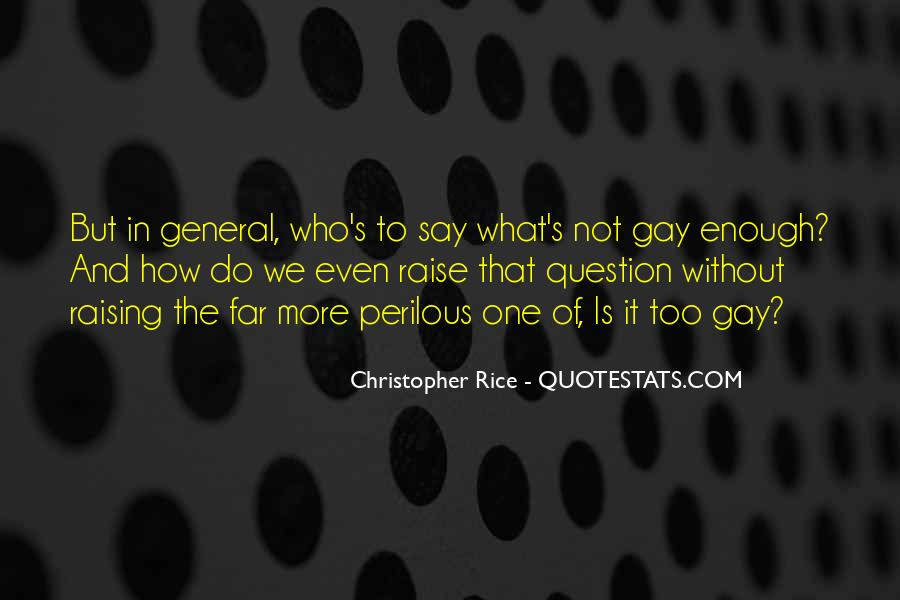 Christopher Rice Quotes #583154