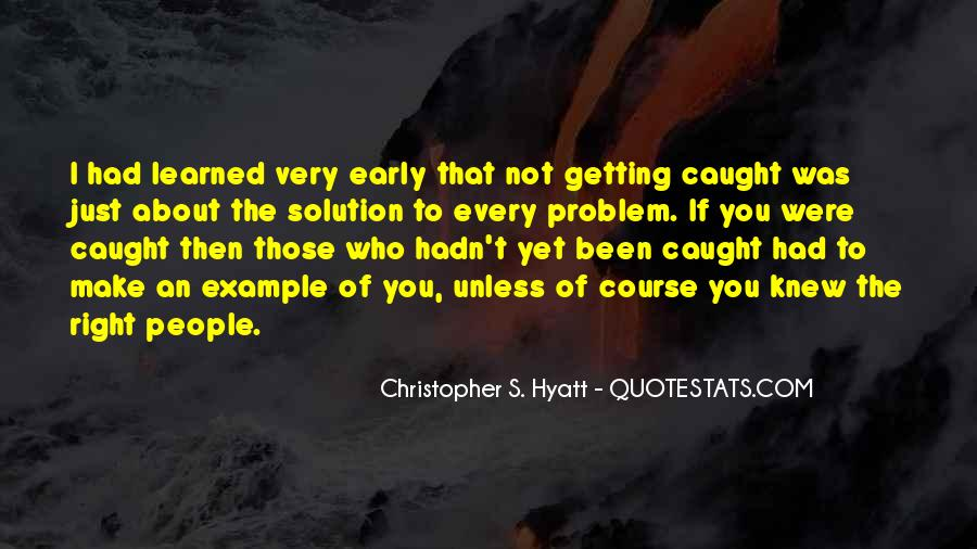 Christopher S. Hyatt Quotes #471097