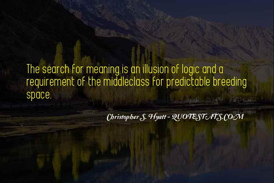 Christopher S. Hyatt Quotes #688487