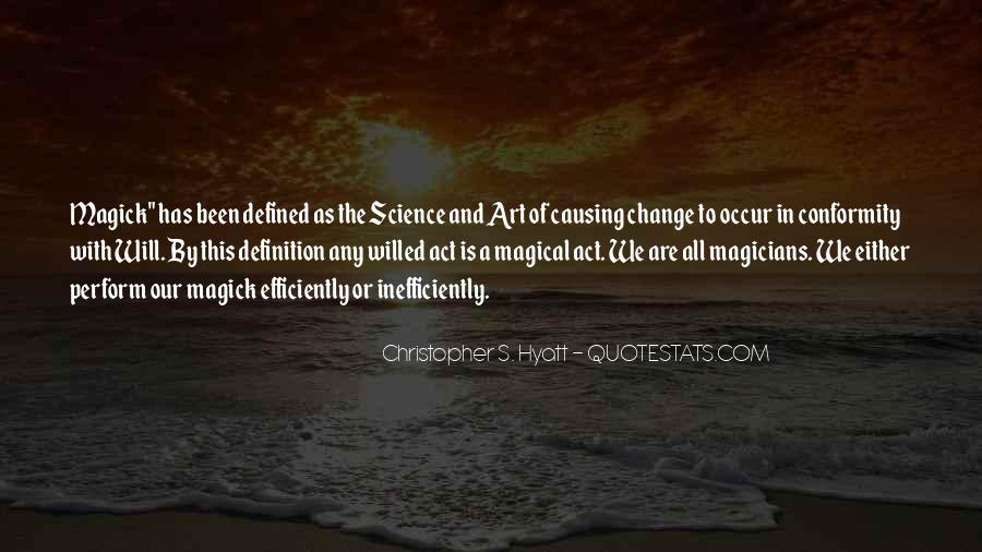 Christopher S. Hyatt Quotes #887616
