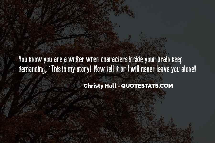 Christy Hall Quotes #401813
