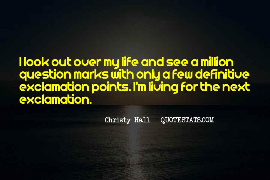 Christy Hall Quotes #557038