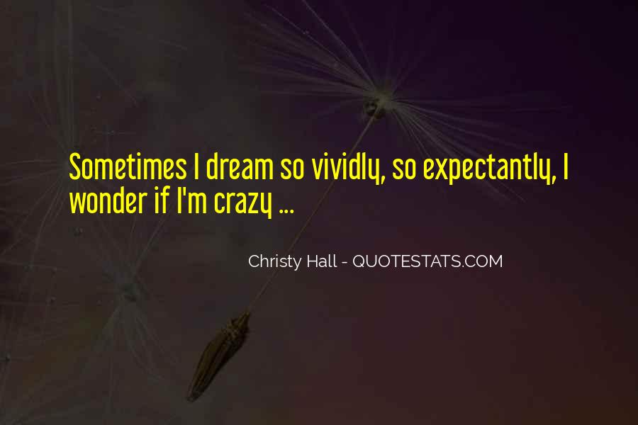 Christy Hall Quotes #889186