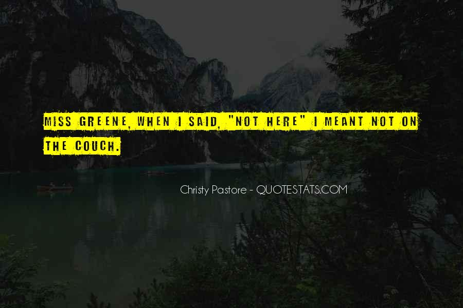 Christy Pastore Quotes #1520267