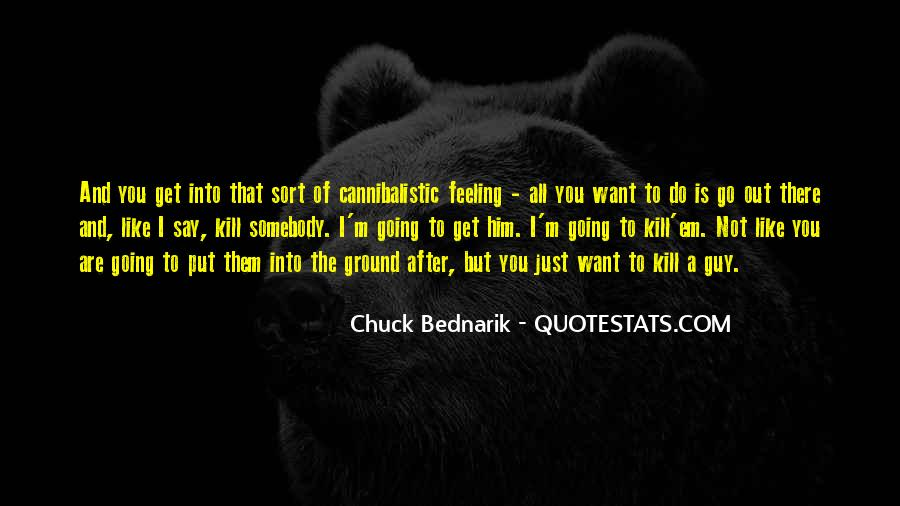 Chuck Bednarik Quotes #1626994