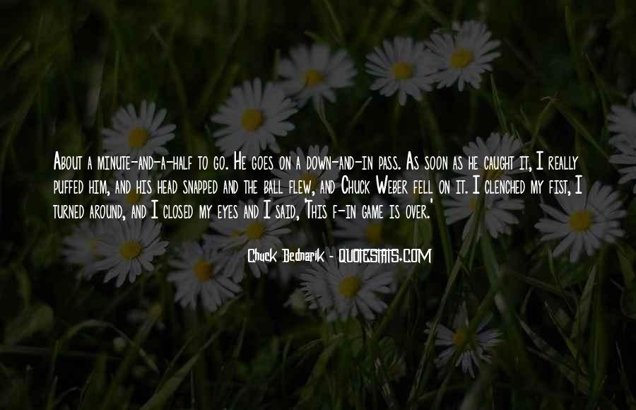 Chuck Bednarik Quotes #163457