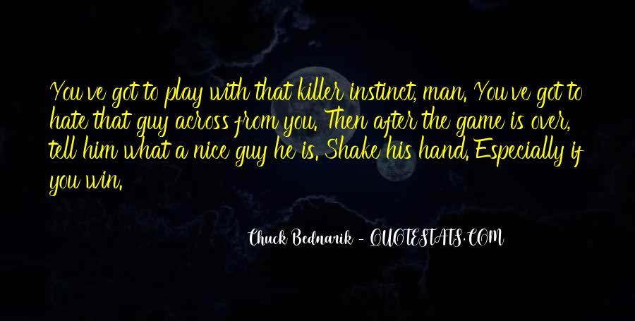 Chuck Bednarik Quotes #1807620