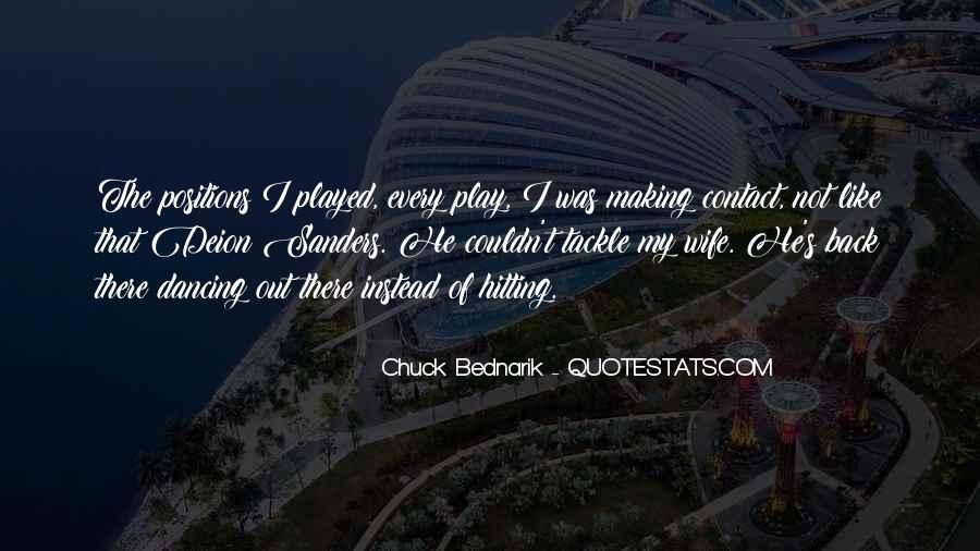 Chuck Bednarik Quotes #537737