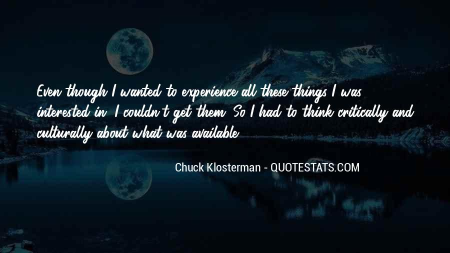Chuck Klosterman Quotes #1305555