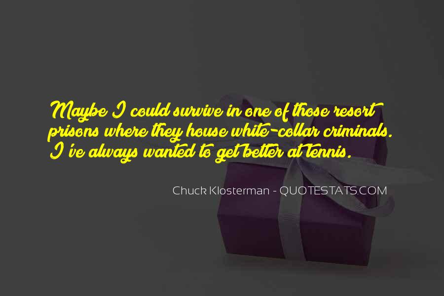 Chuck Klosterman Quotes #1384678