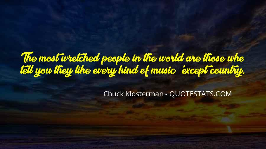 Chuck Klosterman Quotes #1411928