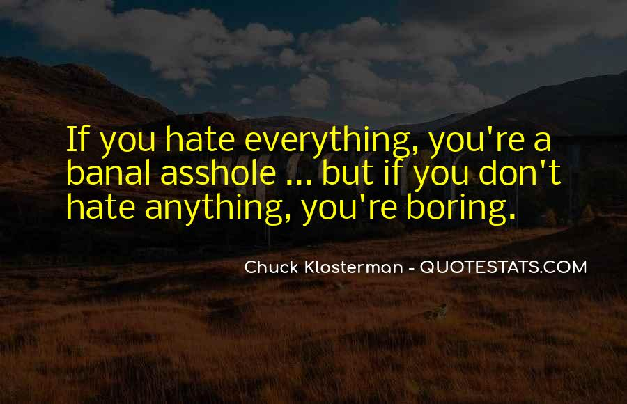 Chuck Klosterman Quotes #1712672