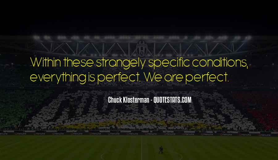 Chuck Klosterman Quotes #1809106