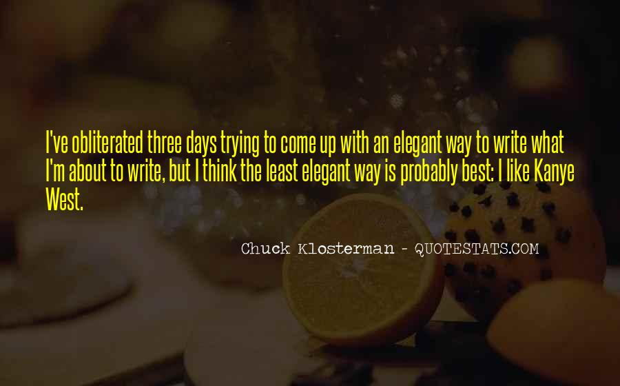 Chuck Klosterman Quotes #1844036