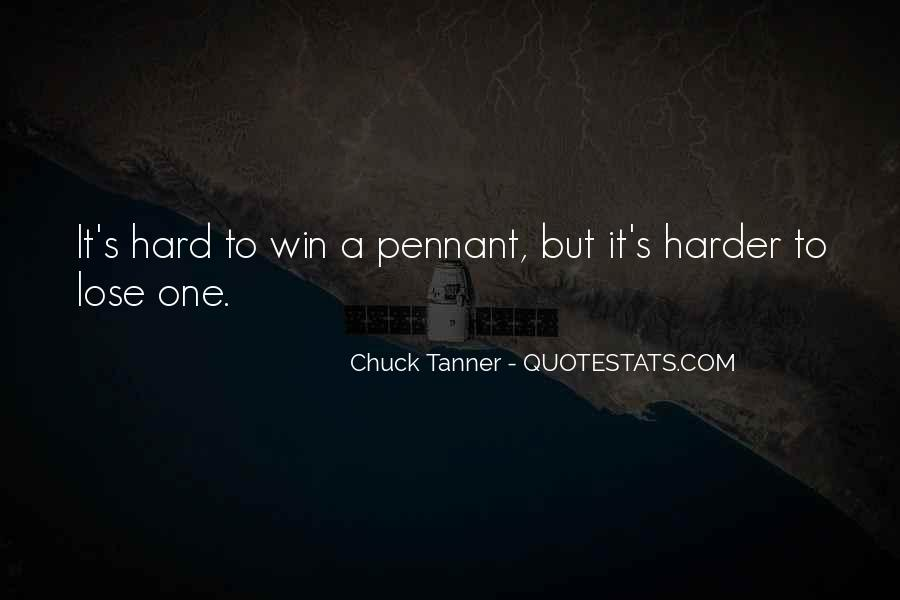 Chuck Tanner Quotes #586061