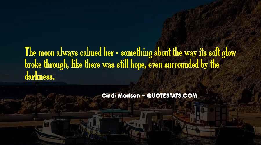 Cindi Madsen Quotes #1064288