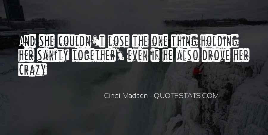 Cindi Madsen Quotes #1222059