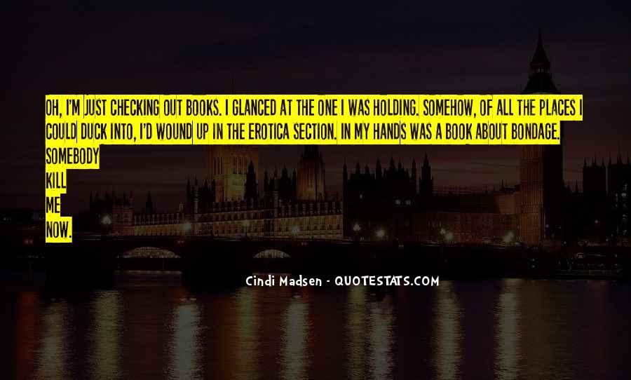 Cindi Madsen Quotes #1510212