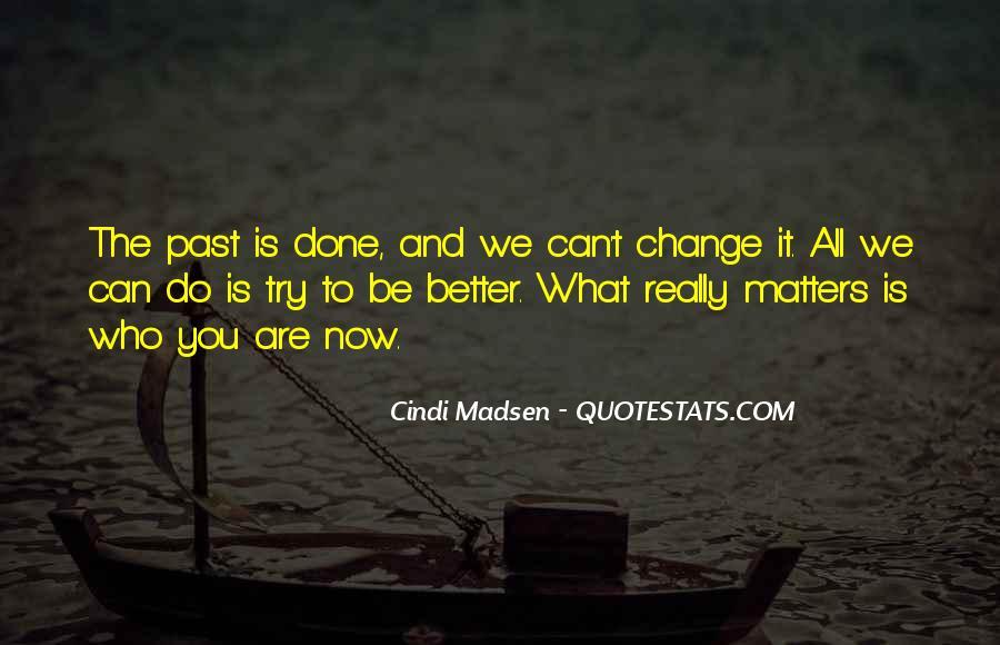 Cindi Madsen Quotes #1526066