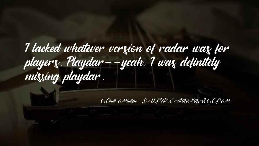 Cindi Madsen Quotes #1526069